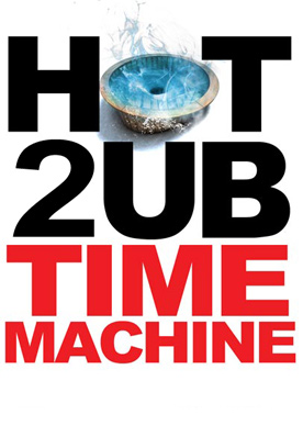 hot_tube_time_machine_2_movie_poster_1